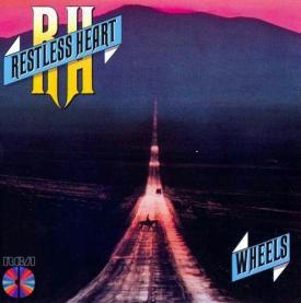 Restless_Heart_-_Wheels